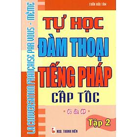 Hình đại diện sản phẩm Tự Học Đàm Thoại Tiếng Pháp Cấp Tốc (Tập 2) - Sách Bỏ Túi