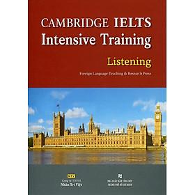 Cambridge IELTS Intensive Training Listening (Kèm CD Hoặc File MP3)