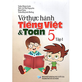 Vở Thực Hành Toán - Tiếng Việt Lớp 5 (Tập 1) (2015)