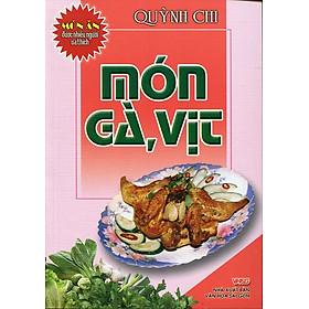 Món Ăn Được Ưa Thích - Món Gà, Vịt (Tái Bản)