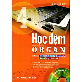 Học Đệm Organ (Tập 4) - Kèm CD