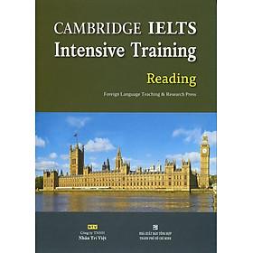 Cambridge IELTS Intensive Training Reading (Không CD)