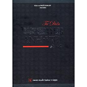 Bách Khoa Y Học Anh - Việt A-Z