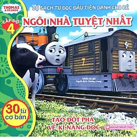 Thomas & Friends (Cấp Độ 4) - Ngôi Nhà Tuyệt Nhất