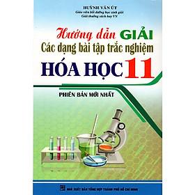 Hướng Dẫn Giải Các Dạng Bài Tập Trắc Nghiệm Hóa Học Lớp 11