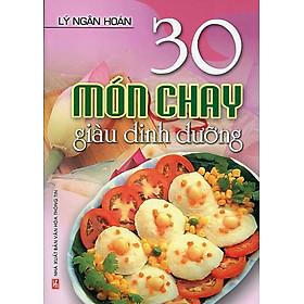 30 Món Chay Giàu Dinh Dưỡng