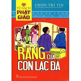Tủ Sách Phật Giáo - Răng Của Con Lạc Đà