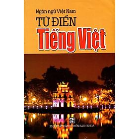 Từ Điển Tiếng Việt (Ngôn Ngữ Việt Nam - 2014)