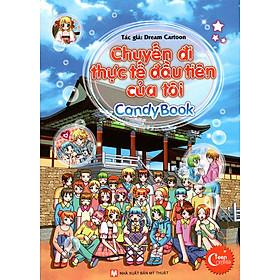 Candy Book - Chuyến Đi Thực Tế Đầu Tiên Của Tôi