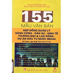 155 Mẫu Văn Bản Hợp Đồng QUản Lý Hành Chính - Dân Sự - Kinh Tế Thương Mại & Lao Động - Dự Án Đầu Tư Nước Ngoài