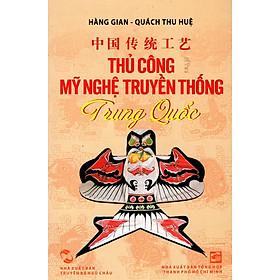 Thủ Công Mỹ Nghệ Truyền Thống Trung Quốc