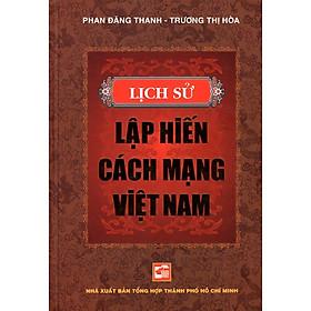 Lịch Sử Lập Hiến Cách Mạng Việt Nam