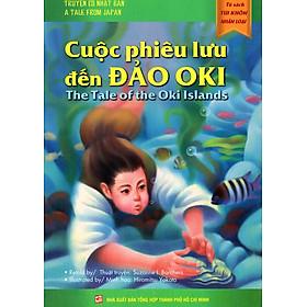 Tủ Sách Túi Khôn Nhân Loại - Cuộc Phiêu Lưu Đến Đảo Oki (Song Ngữ Anh - Việt)
