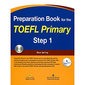 Preparation Book For TOEFL Primary Step 1 (Kèm CD Hoặc File MP3)
