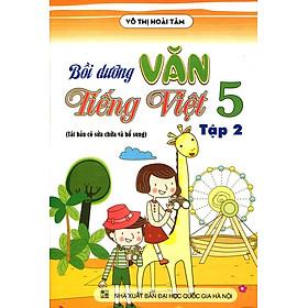 Bồi Dưỡng Văn - Tiếng Việt Lớp 5 (Tập 2)