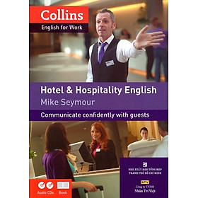 Collins English For Work - Hotel & Hospitality English (Kèm 2 CD)