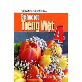 Để Học Tốt Tiếng Việt Lớp 4 (Tập 2)