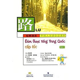 Đàm Thoại Tiếng Trung Quốc Cấp Tốc (Tập 2) (Kèm CD)