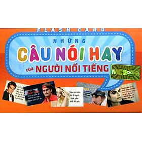 Hộp Flash Card Những Câu Nói Hay Của Người Nổi Tiếng (Song Ngữ Anh - Việt)