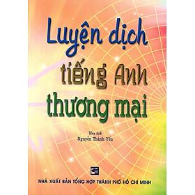 Luyện Dịch Tiếng Anh Thương Mại
