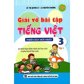 Giải Vở Bài Tập Tiếng Việt Lớp 3 (Tập 1)