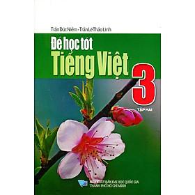 Để Học Tốt Tiếng Việt Lớp 3 (Tập 2)