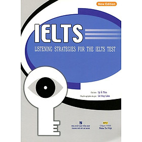 IELTS Listening Strategies For The IELTS Test (Kèm CD)