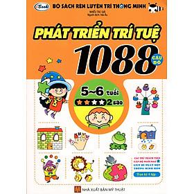 Bộ Sách Rèn Luyện Trí Thông Minh - Phát Triển Trí Tuệ 1088 Câu Đố - Dành Cho Trẻ Từ 5 Đến 6 Tuổi (Tập 2)