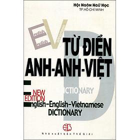 Từ Điển Anh - Anh - Việt (Khoảng 400.000 Từ)