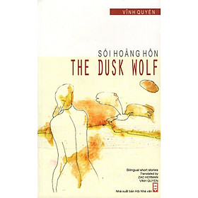 Sói Hoàng Hôn - The Dusk Wolf (Song Ngữ Việt-Anh)