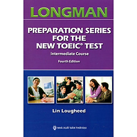 Longman Preparation Series For The New Toeic Test (Kèm 7 CD)