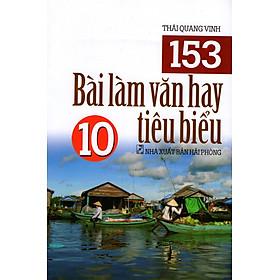 153 Bài Làm Văn Hay Tiêu Biểu Lớp 10