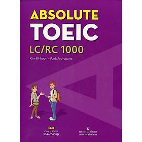 Absolute TOEIC LC/RC 1000 (Kèm CD)