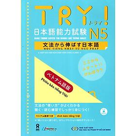 Giáo Trình Luyện Thi Năng Lực Tiếng Nhật Try! - N5 (Kèm 1 CD)