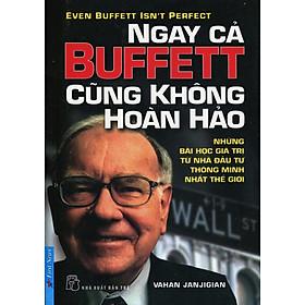 Ngay Cả Buffett Cũng Không Hoàn Hảo (Tái Bản 2014)