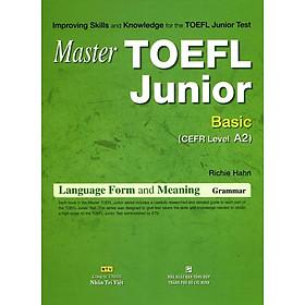 Master TOEFL Junior Cefr Intermedicate Level A2 (Không CD)