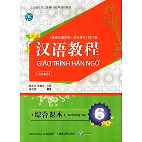 Giáo Trình Hán Ngữ - Sách Tổng Hợp (Tập 6) (Kèm CD)
