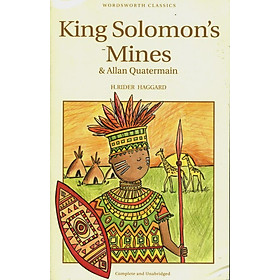 Wordsworth Classics : King Solomon Mines and Allan Quatermain