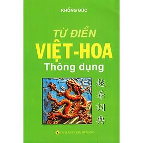 Từ Điển Việt - Hoa Thông Dụng (2016)