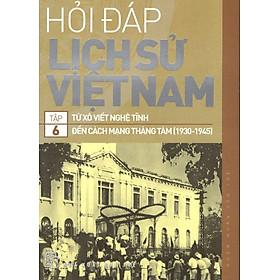 [Download sách] Hỏi Đáp Lịch Sử Việt Nam (Tập 6)