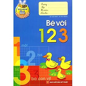 Tủ Sách Bé Vào Lớp 1 - Bé Với 123