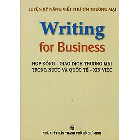 Luyện Kỹ Năng Viết Thư Tín Thương Mại (Writing For Business)