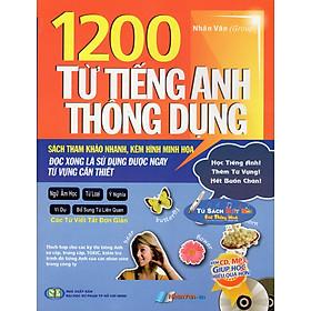 1200 Từ Tiếng Anh Thông Dụng (Kèm CD)