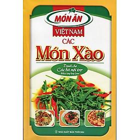 Việt Nam Các Món Xào