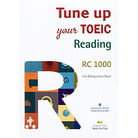 Tune Up Your TOEIC Reading RC 1000