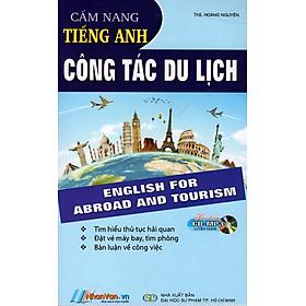 Cẩm Nang Tiếng Anh Công Tác Du Lịch (Sách Bỏ Túi) - Kèm CD