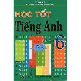 Học Tốt Tiếng Anh 6