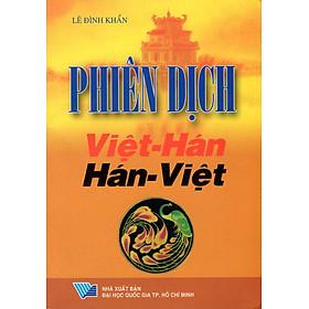 Phiên Dịch Việt - Hán Hán - Việt