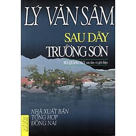 Lý Văn Sâm - Sau Dãy Trường Sơn