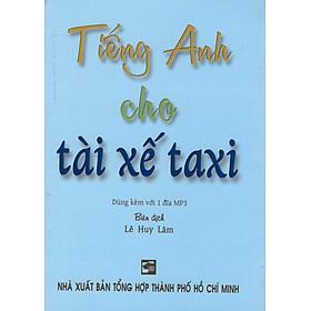 Tiếng Anh Cho Tài Xế Taxi - Sách Bỏ Túi